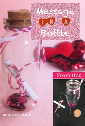 Message in a Bottle - A Thrifty way to show your love this holiday season!